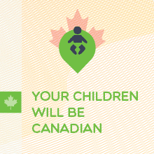 Your Children Will Be Canadian